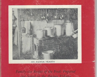 Amana Recipes Cookbook 1948 Hardcover Edition with Dust Jacket Amish Cookery