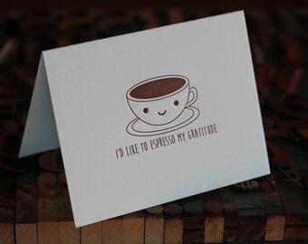 Espresso My Gratitude Letterpress Folded Card