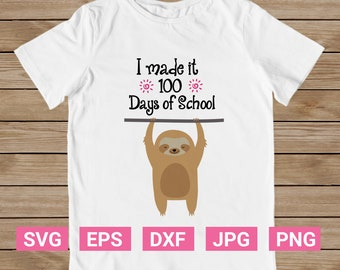 100 days of school svg, I made it 100 days of school,100 days of school shirt Teacher svg, Svg cut files Silhouette, Cricut, Sure Cuts A Lot