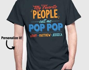 Personalized Gift   Pop Pop T-Shirt   Custom Shirt for Pop Pop   Pop Pop Shirt   Grandparent's Day Gift   Grandkids Names   Custom Gift