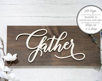 Gather sign - wood sign - Gather word cutout sign - Farmhouse Decor - Dining room Sign - Farmhouse Sign -  Living Room Sign
