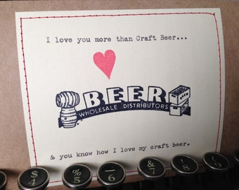 I love Craft Beer love Card Love card anniversary valentine card i love you more than craft beer card