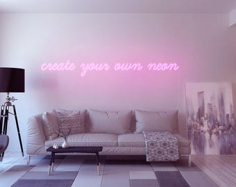 Design your own neon! Quotes through message ONLY! Message us to discuss text, font, colour and size (online configurator at sygns.com)