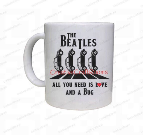 The Beatles Coffee Mug, All You Need is Love, VW Beetle, Volkswagen Bug Mug, Gift for Him, Gift for Her, The Beatles, Valentines Day Gift