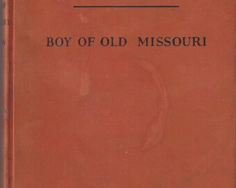 Vintage Mark Twain Boy of Old Missouri by Miriam E. Mason Children's Book, C1943