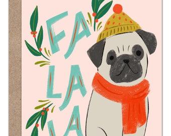 Fa La La Pug Holiday Card   Dog Lover Christmas Card   Dog Holiday Card   Pug Lover
