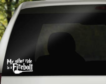 Harry Potter Decal My Other Ride is a Firebolt Decal Harry Potter Car Decals Quidditch Decal