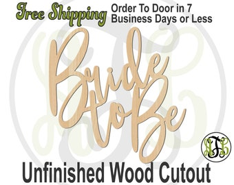 Bride to Be - 325106- Door Hanger Cutout, unfinished, wood cutout, wood craft, laser cut out, wood cut out, Valentines, wooden sign