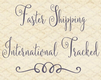 Faster Shipping International Tracked