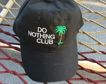 """Do Nothing Club - Black Hat With White Letters - """"Retired"""" With a Palm Tree on the Back"""