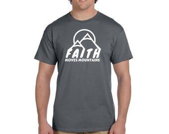 Faith Moves Mountains Shirt, Christian T-Shirt, Religious Shirt, Jesus, Faith Short Sleeve Shirt, Church Shirt, Mountains, Faith, God Tee