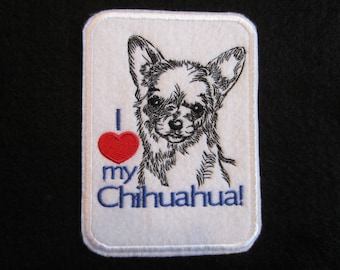 Embroidered I Love My Chihuahua Iron On Patch, Chihuahua Patch, Dog Patch, Iron On Patch, Love My Chihuahua