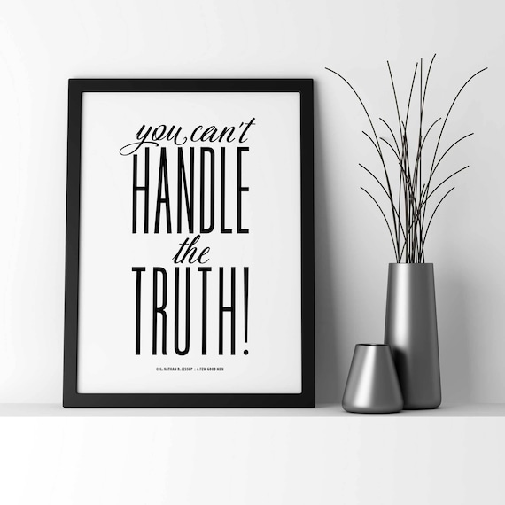 a few good men you cant handle the truth movie quote