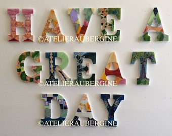 """Phrase  """"HAVE A GREAT DAY"""""""