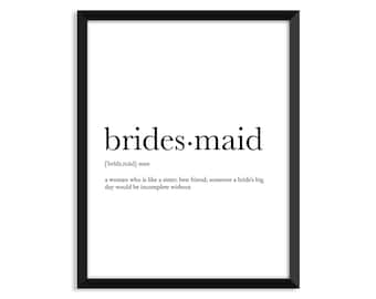 Bridesmaid definition, romantic, dictionary art print, office decor,  minimalist poster, funny