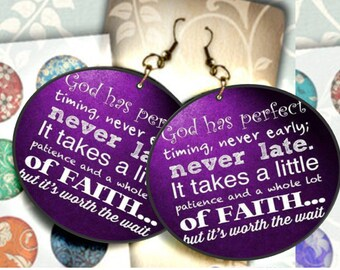 Spiritual Inspiration - Decoupage Ear Art Earrings - God Has Perfect Timing - Black Faux Leather Back Canvas