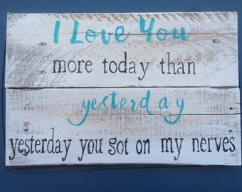 Love you more today