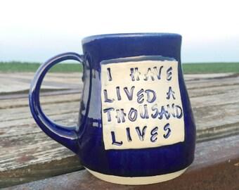 Large Cobalt Blue Mug- I Have Lived a Thousand Lives -Pottery Handmade by Daisy Friesen