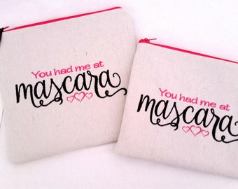 Makeup Bag, Cosmetic Bag, Essentials Pouch, Makeup Pouch, Bridesmaid Makeup Bag, Zipper Pouch, You Had Me At Mascara