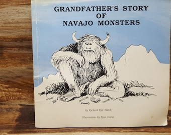 Grandfathers Story of Navajo monsters, 1988, Richard Red Hawk, Ross Coates, vintage kids book