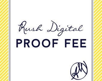 Rush Digital Proof Flat Fee