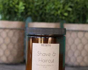 Shave & Haircut Scented Candle 8 oz