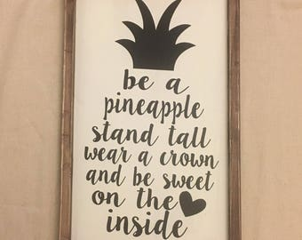 Pineapple Sign,  Stand Tall Pineapple Wood Sign,  Wood Sign,  Pineapple Sign,  Wood Pineapple Sign,  Wooden Pineapple Sign