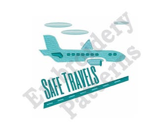 Safe Travels Airplane - Machine Embroidery Design