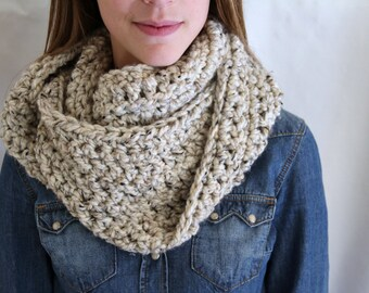 Crochet Infinity Scarf - Winter Scarf - Oatmeal - Fashion Accessories - Chunky Knit Scarf - Woman's Cowl - Choose Your Color
