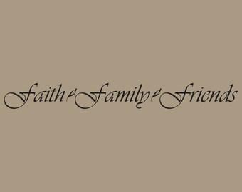 Faith. Family. Friends Wall Decal