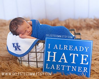 I already hate Laettner Kentucky basketball wall art metal sign - Christian Laettner, UK nursery, University of Kentucky