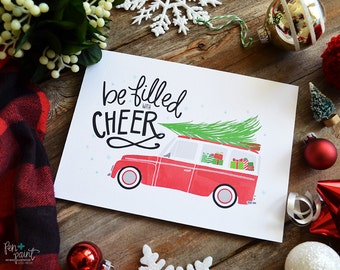 Be filled with Cheer, Art Print, Vintage, Red car with Christmas tree, Seasonal Decor, Chrirstmas Decor, Illustration, Watercolor, Holidays