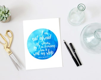 Louisa May Alcott quote, PRINTABLE, I am not afraid of storms learning to sail my ship, wall art decor, inspirational art watercolor print