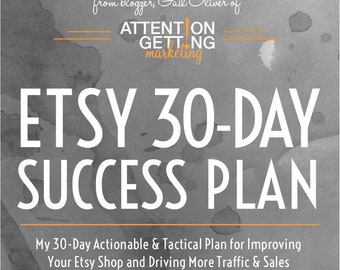 One of My Best Selling Items – Etsy 30-Day Success Plan with 30 Days of Actionable Tactics To Drive More Traffic to Your Etsy Shop