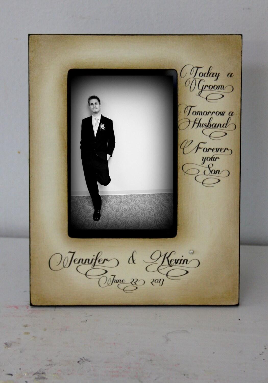 Heute einen Bräutigam Morgen ein Mann für immer dein Sohn.