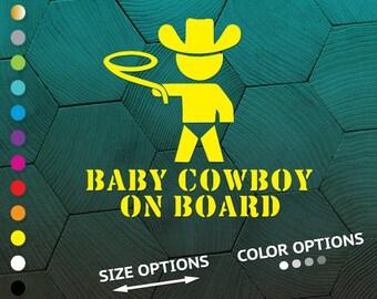 baby cowboy, baby cowboy decal, baby cowboy vinyl, baby cowboy sticker, baby on board, baby on board decal, baby on board sign