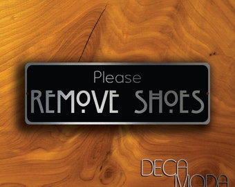 PLEASE REMOVE your SHOES Sign, Remove Shoes Sign, Wall Sign, Please Remove Your Shoes, Remove Shoes Signs, Front Porche Decor, Foyer Decor