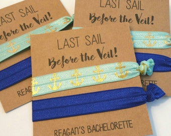 Elastic Hair Ties, Hair Tie Favors, Bachelorette Hair Tie Favors, Bridesmaid Favors, Bachelorette Party Favor, Last SAIL Before the VEIL