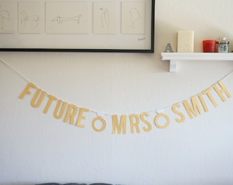 Custom Gold Future MRS Banner with Engagement Ring, Bachelorette Party Decor, Bridal Shower Decor, Engagement Party Wedding Sign Photo Prop