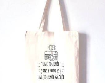 """TOTE BAG 100% cotton """"a day without photo is a day wasted"""""""