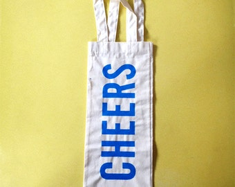 Wine bag with screen printed CHEERS