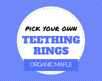 Pick your own TEETHING RINGS from over 200 fabrics (maple teething ring, bunny ear teether, bunny ear teething ring, baby shower gift)