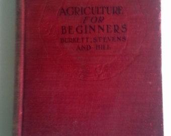 Agriculture for Beginners, Burkett, Stevens and Hill, 1904.