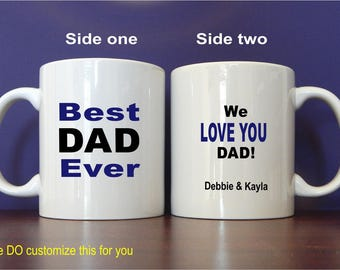Best Dad Ever Mug Gift - Gifts for Dad Personalized - Fathers Day from Daughter - Son - Kids, MDA006