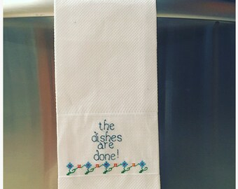 The Dishes are Done!  Decorative hand towel