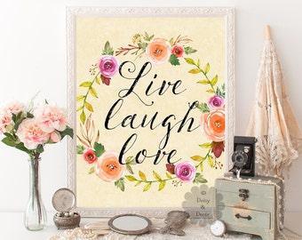 printable quote Live laugh love print wall decor nursery wall art print calligraphy print typography decor floral art yellow poster art