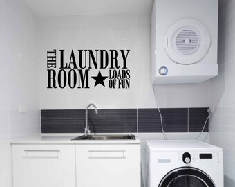 The Laundry Room Vinyl Decal - Loads Of Fun Vinyl Wall Decal, Laundry Room Vinyl Decal, The Laundry Room Wall Decal, Laundry Room, 23.5x11