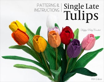 Crochet Tulip Pattern - Crochet Flower Pattern - Single Late Tulip Pattern - Flower Crochet Pattern for Decor and Bouquets