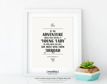 Printable Quote , Jane Austen, Northanger Abbey, Adventures, Young Lady, Catherine Morland, Wall Art, Book Lovers, Instant Download