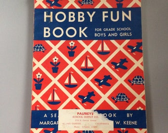 Hobby Fun Book by Margaret Oldroyd Hyde and Frances W. Keene 1952 Vintage 1950s Kids Crafts Crafting Making